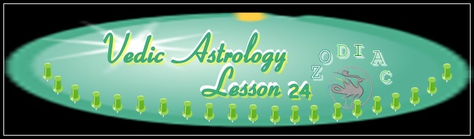 Vedic Astrology Lesson 24